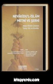 Nevakidu'l-İslam Metni ve Şerhi & Kişiyi Dinden Çıkaran İnanç Söz ve Ameller