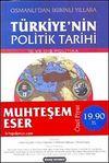 Türkiyenin Politik Tarihi & Osmanlı'dan İkibinli Yıllara