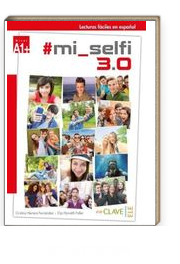mi selfi 3.0 A1+ (Lecturas faciles en espanol)