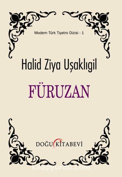 Füruzan - Halid Ziya Uşaklıgil pdf epub