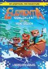 Elementia Günlükleri 2 / Yeni Düzen