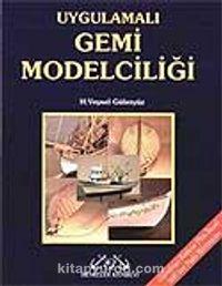 Uygulamalı Gemi Modelciliği - H. Veysel Güleryüz pdf epub