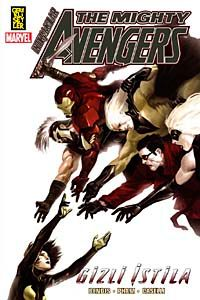 The Mighty Avengers - İntikamcılar 4/ Gizli İstila -2. Kitap