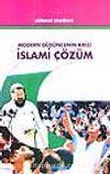 Modern Düşüncenin Krizi İslami Çözüm