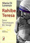 Rahibe Teresa & Sınır Tanımayan Bir Sevgi