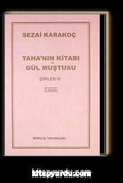 Taha'nın Kitabı/Gül Muştusu Şiirler - IV