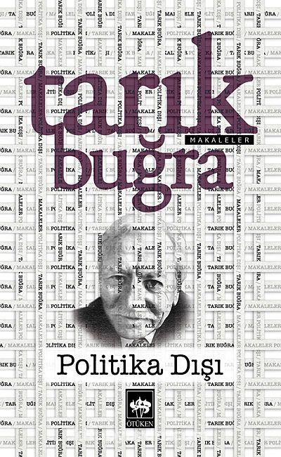 Politika Dışı - Tarık Buğra pdf epub