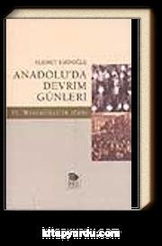 Anadolu'da Devrim Günleri II. Meşrutiyet'in İlanı