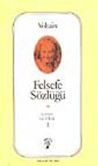 Felsefe Sözlüğü 1 - Voltaire pdf epub