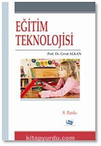 Eğitim Teknolojisi - Prof. Dr. Cevat Alkan pdf epub