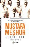 Mustafa Meşhur / Tavsiyeler