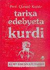 Tarixa Edebyeta Kurdi (Kürt Edebiyatı Tarihi)