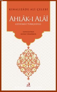 Ahlak-ı Alai (Günümüz Türkçesiyle)
