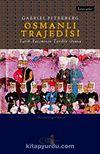 Osmanlı Trajedisi