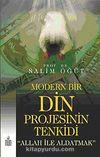 Modern Bir Din Projesinin Tenkidi & Allah ile Aldatmak