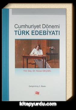 Cumhuriyet Dönemi Türk Edebiyatı (Hulusi Geçgel)
