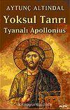 Yoksul Tanrı Tyanalı Apollonius
