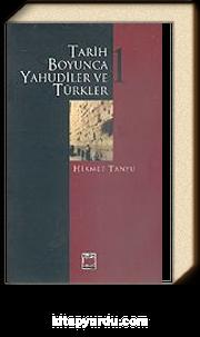 Tarih Boyunca Yahudiler ve Türkler (2 Cilt)