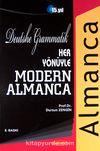 Her Yönüyle Modern Almanca & Deutsche Grammatik