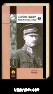 Atatürk Kimdir? Atatürk'ün Askerliği