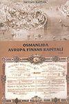 Osmanlıda Avrupa Finans Kapitali 1.Cilt