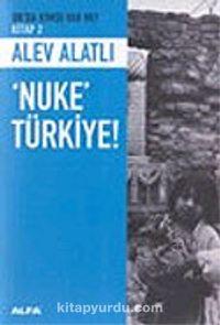 Nuke Türkiye - Alev Alatlı pdf epub