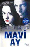 Mavi Ay - Anita Blake Vampir Avcısı