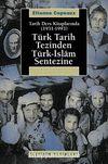 Türk Tarih Tezinden Türk-İslam Sentezine & Tarih Ders Kitaplarında (1931-1993)