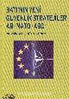 Batı'nın Yeni Güvenlik Stratejileri AB NATO ABD