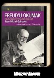 Freud'u Okumak & Freud'un Eserlerinin Kronolojik Olarak Keşfi