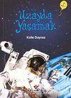 İlk Okuma - Uzayda Yaşamak