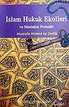 İslam Hukuk Ekolleri ve Maslahat Prensibi