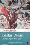 Kuşlar Divanı / Osmanlı Şiir Kuşları