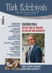 Türk Edebiyatı Aylık Fikir ve Sanat Dergisi Ocak 2017 Sayı 519