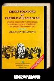 Kırgız Folkloru ve Tarihi Kahramanlar