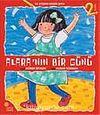 Alara'nın Bir Günü / İlk Kitabını Kendin Boya
