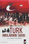 Türk İnkılabının Tarihi / Bağımsızlığa Giden Yol