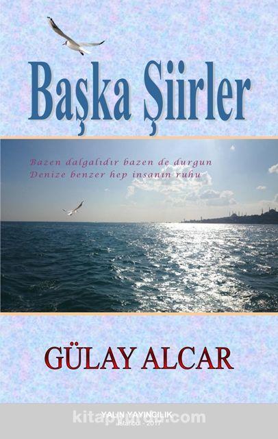 Başka Şiirler - Gülay Alcar pdf epub