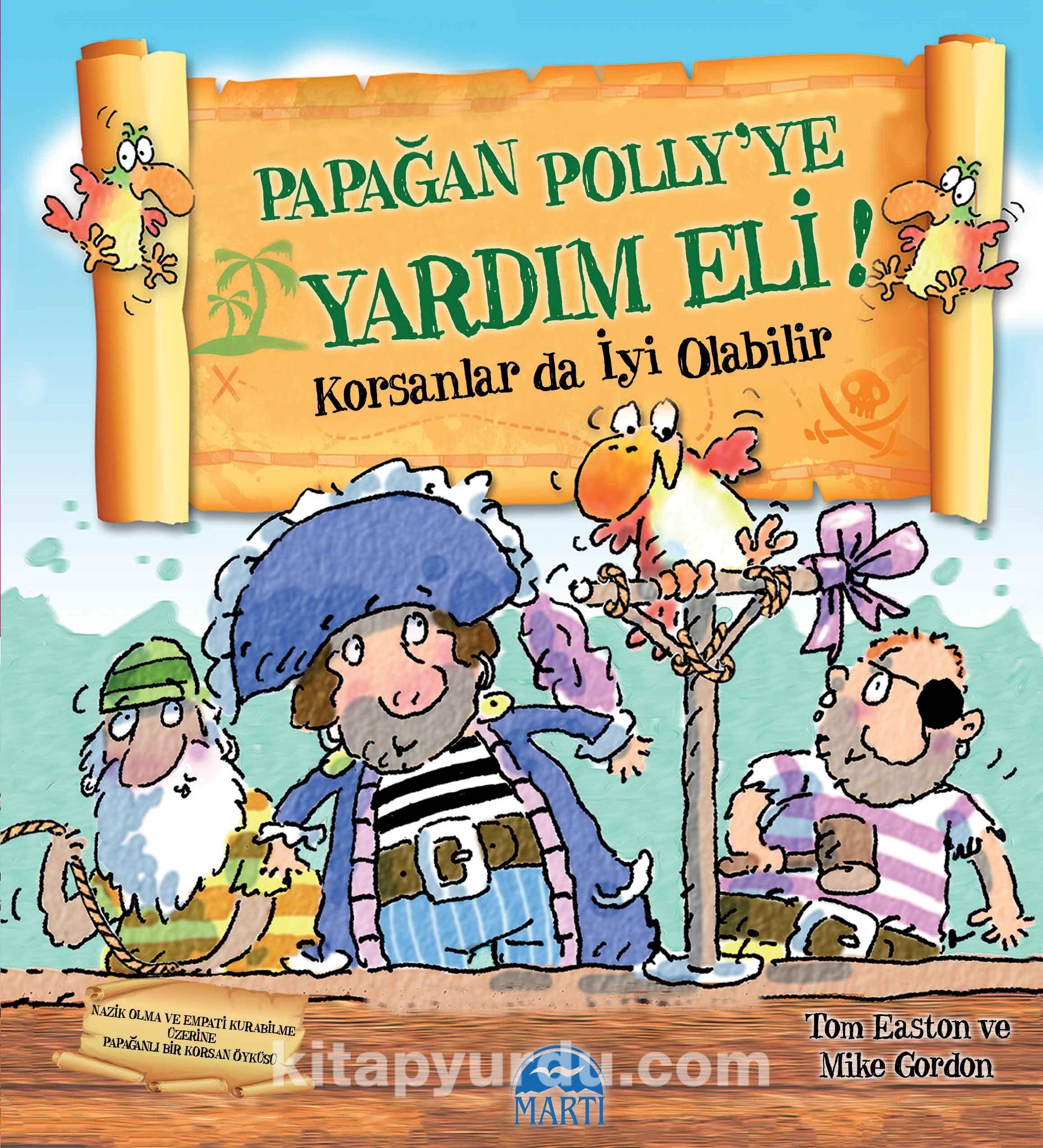 Papağan Polly'ye Yardım Eli!Korsanlar da İyi Olabilir