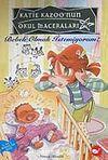 Bebek Olmak İstemiyorum / Katie Kazoo'nun Okul Maceraları 3