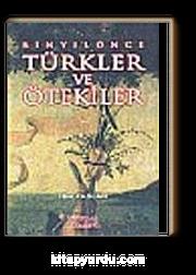 Bin Yıl Önce Türkler ve Ötekiler
