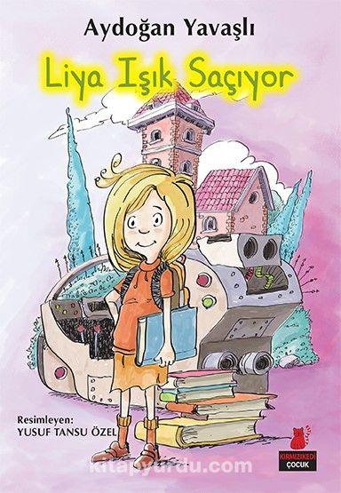 Liya Işık Saçıyor - Aydoğan Yavaşlı pdf epub