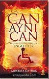 Can Aynı Can & Ateşin Düştüğü Yürekler Engeller