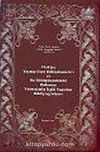Bibliography on Manuscript Libraries in Turkey and the Publication on the Manuscripts Located in these Libraries