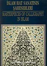 İslam Hat Sanatının Şaheserleri. Masterpieces of Calligraphy in Islam (Poster Hatlar)