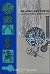 Islamic Art Terms (Lexicon: axplained and Illustrated) & Mustalahat Al-Fann Al-Islami