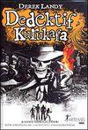 Dedektif Kurukafa / Bomba Gibi Geliyor (Ciltli)