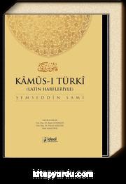 Kamus-ı Türki & Latin Harfleriyle Osmanlıca - Türkçe Sözlük