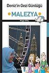 Deniz'in Gezi Günlüğü & Malezya