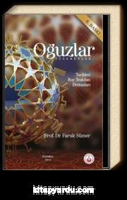 Oğuzlar (Türkmenler) & Tarihleri - Boy Teşkilatı - Destanları
